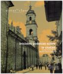 2015 - Iniciales poéticas sobre la ciudad